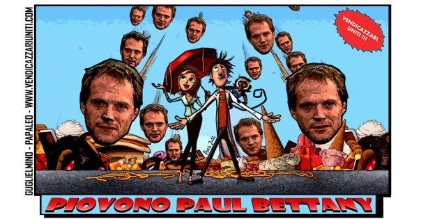 Piovono Paul Bettany