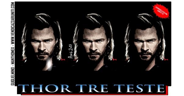 Thor tre teste