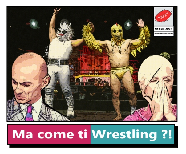Ma come ti Wrestling ?!