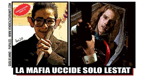La Mafia uccide solo Lestat