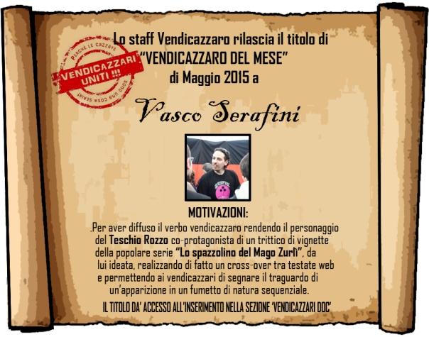 Vasco Serafini vendicazzaro del mese