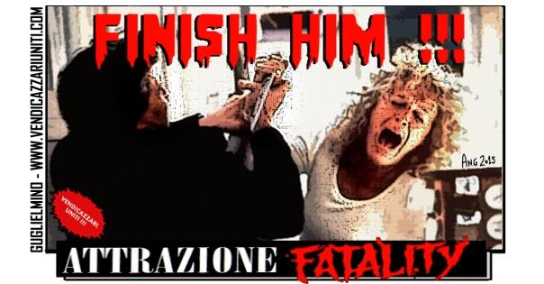 Attrazione Fatality