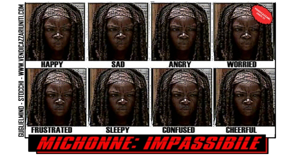 Michonne Impassibile