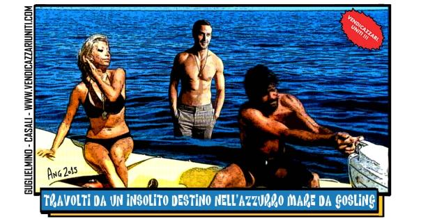 Travolti da un insolito destino nell'azzurro mare da Gosling