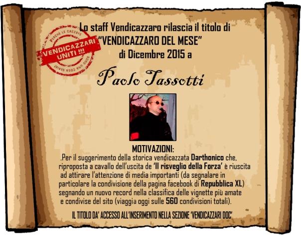 Paolo Tassotti Vendicazzaro del mese