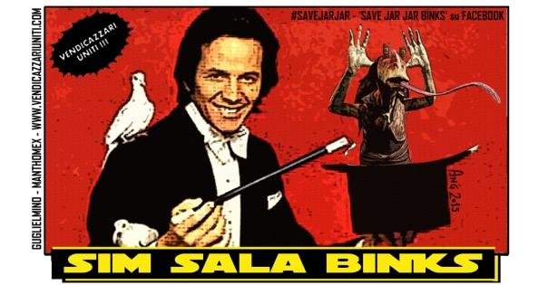Sim Sala Binks