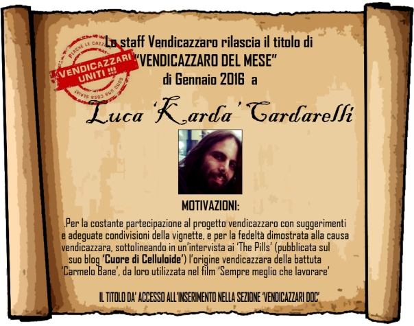 Luca 'Karda' Cardarelli vendicazzaro del mese