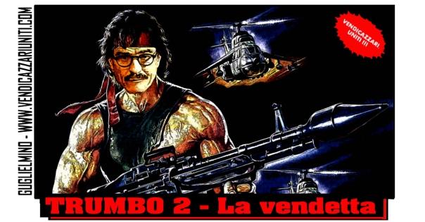 Trumbo 2 - La vendetta