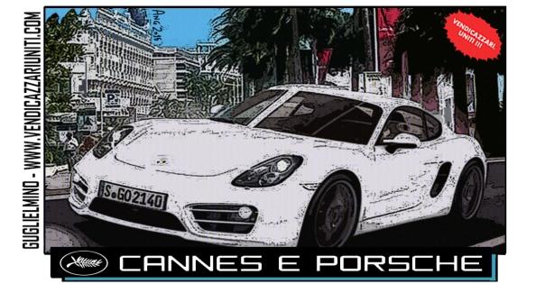 Cannes e Porsche