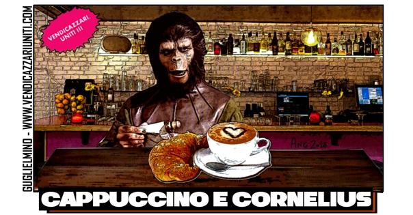 Cappuccino e Cornelius