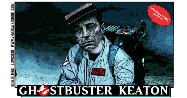 Ghostbuster Keaton