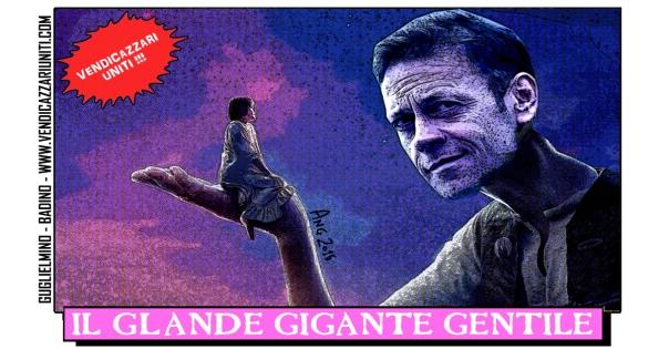 Il Glande Gigante Gentile
