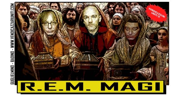 R.E.M. Magi