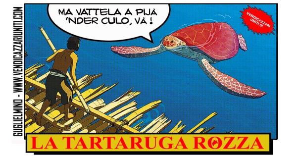 La tartaruga rozza