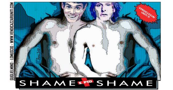 Shame e più Shame