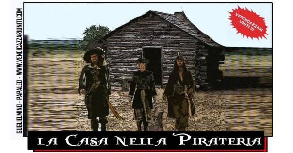 La casa nella pirateria