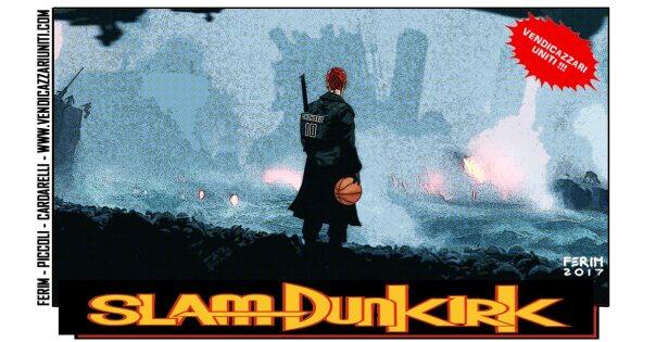 Slam Dunkirk