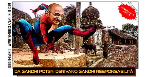 Da Gandhi poteri derivano Gandhi responsabilità