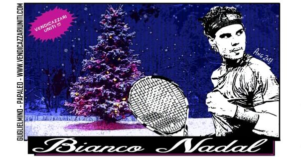 Bianco Nadal