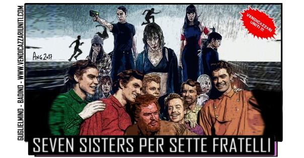 Seven Sisters per Sette Fratelli