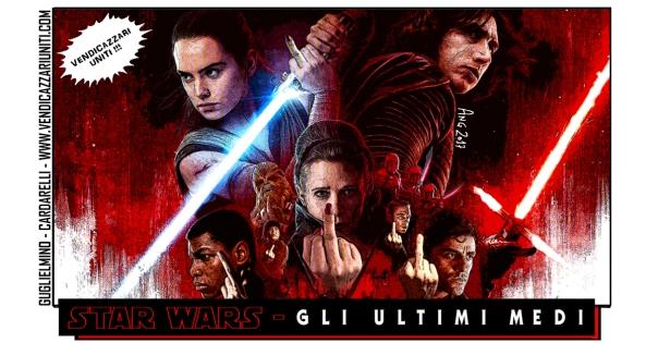 Star Wars - Gli ultimi medi