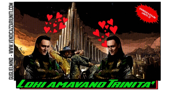 Loki amavano Trinità