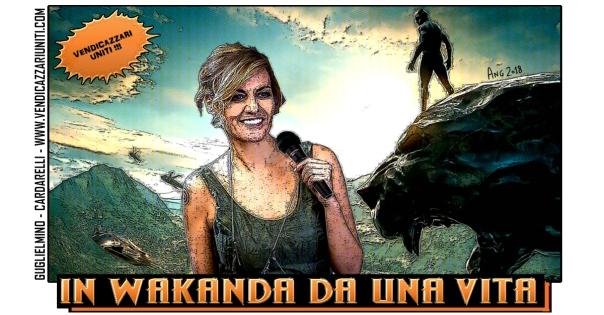 In Wakanda da una vita