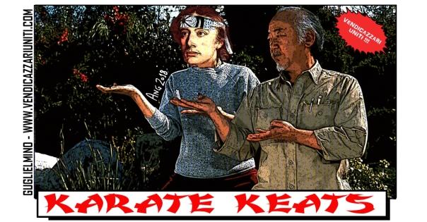 Karate Keats